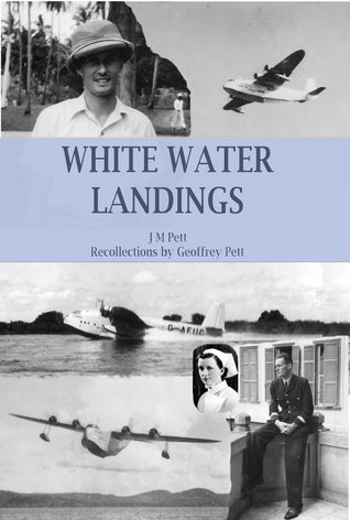 White Water Landings by J.M. Pett