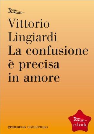 la-confusione--precisa-in-amore-poesia