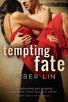 Tempting Fate (Chicago Underground #7; The Lost Girls #3)