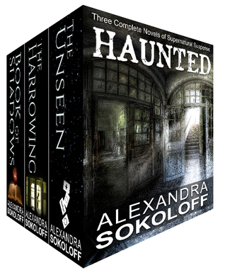 Haunted (The Harrowing / The Unseen / The Book of Shadows)