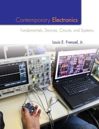 Contemporary Electronics: Fundamentals, Devices, Circuits and Systems, 1st edition
