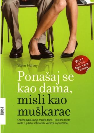 Ebook Ponašaj se kao dama, misli kao muškarac by Steve  Harvey PDF!