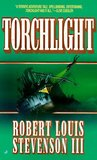 Torchlight by Robert Louis Stevenson III