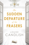 The Sudden Departure of the Frasers