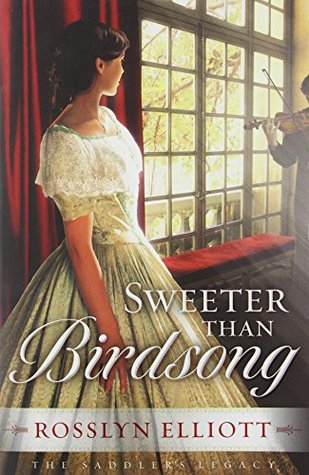 Sweeter Than Birdsong(Saddlers Legacy  2) EPUB