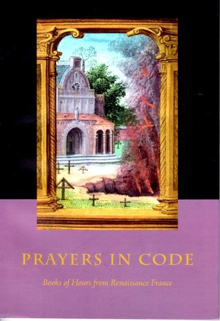 prayers-in-code-books-of-hours-from-renaissance-france