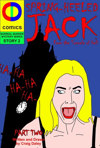 Spring Heeled Jack: The Conclusion