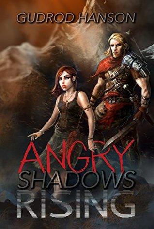 Angry Shadows Rising