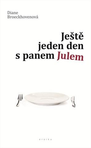 Ještě jeden den s panem Julem by Diane Broeckhoven