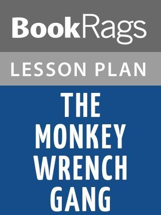 The Monkey Wrench Gang Lesson Plans