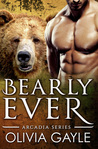 Bearly Ever by Olivia Gayle