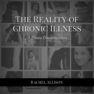 The Reality of Chronic Illness