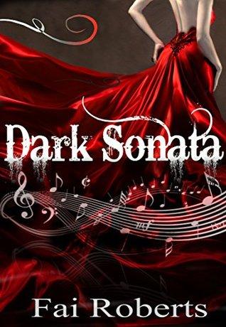Dark Sonata by Fai Roberts