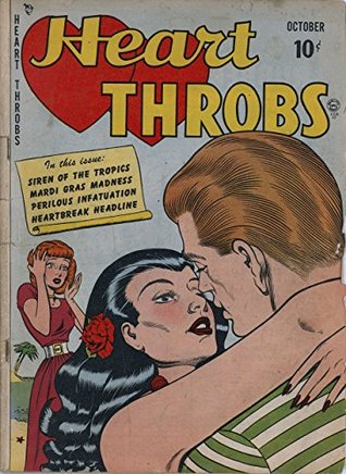 Heart Throbs #2: Siren Of The Tropics - Mardi Gras Madness - Perilous Infatuation - Heartbreak Headline