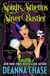 Spirits, Stilettos and a Silver Bustier (Pyper Rayne, #1)