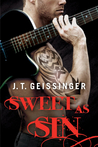 Sweet as Sin by J.T. Geissinger