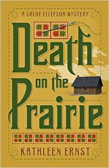 Death on the Prairie (Chloe Ellefson Mystery, #6)