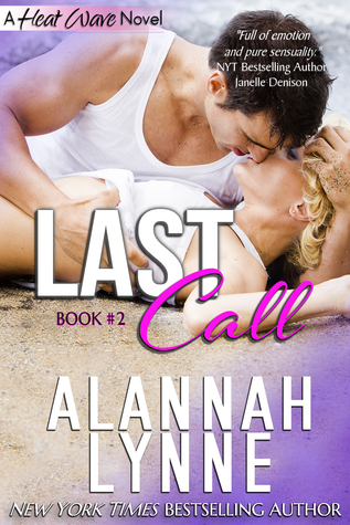 Last Call(Heat Wave 2)