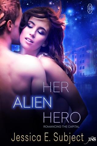 Her Alien Hero (1Night Stand, #225)