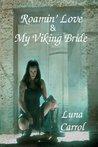 Roamin' Love & My Viking Bride