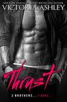 Thrust by Victoria Ashley