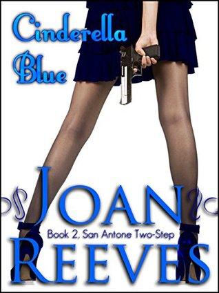 Cinderella Blue (San Antone Two-Step, #2)