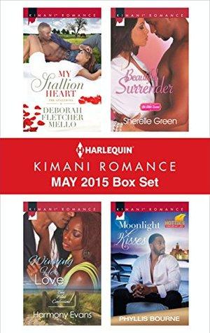 Harlequin Kimani Romance May 2015 Box Set: My Stallion Heart\Winning Her Love\Beautiful Surrender\Moonlight Kisses