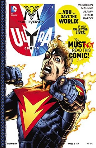 The Multiversity: Ultra Comics #1 (The Multiversity #8)