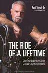 The ride of a lifetime: Das Erfolgsgeheimnis der Orange County Choppers