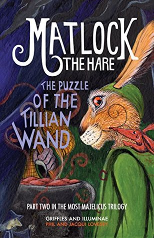 Matlock the Hare: The Puzzle of the Tillian Wand
