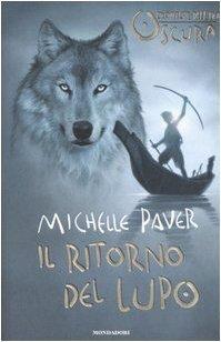 Il ritorno del lupo. Cronache dell'Era Oscura