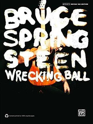 Bruce Springsteen: Wrecking Ball: Authentic Guitar TAB Sheet Music Transcription