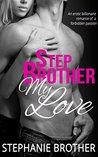 Stepbrother, My Love