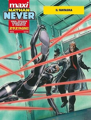 Maxi Nathan Never n. 11: Il fantasma