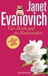 Vier Morde und ein Hochzeitsfest by Janet Evanovich