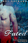 Fated: Blood and ...