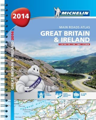 Great Britain and Ireland 2014 Main Roads Atlas - spiral