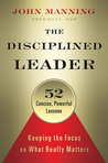 The Disciplined Leader by John    Manning