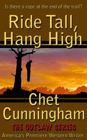 Ride Tall, Hang High (Outlaws #1)