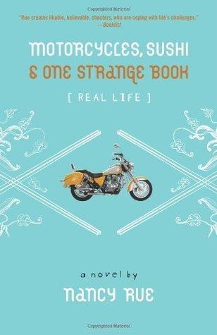 Motorcycles, Sushi & One Strange Book (Real Life, #1)