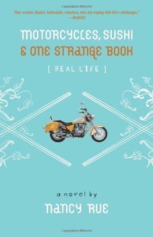 Motorcycles, Sushi & One Strange Book (Real Life, #1)