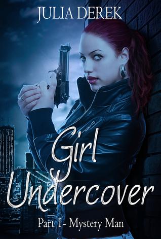 Girl Undercover 1: Mystery Man