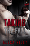 Taking the Fall by Alexa Riley