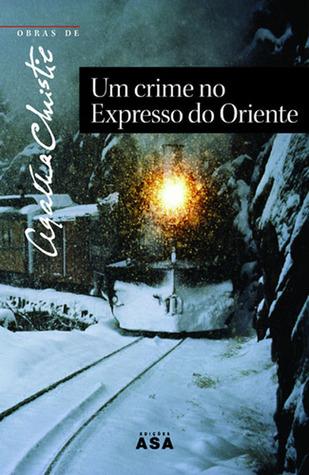 Um Crime no Expresso do Oriente by Agatha Christie