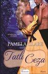 Tatlı Ceza by Pamela Clare