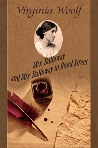 Mrs. Dalloway and Mrs. Dalloway in Bond Street