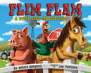 Flim Flam and Other Such Gobbledygook