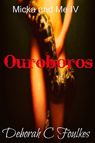 Micka and Me: Ouroboros (The Mina Marley Chronicles Book 4)