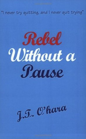 Rebel Without A Pause