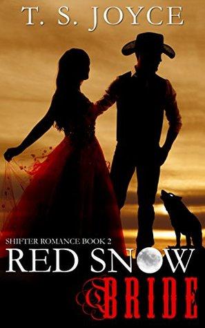 Red Snow Bride (Wolf Brides, #2)